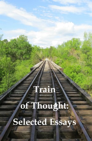 Train of Thought: Selected Essays cover