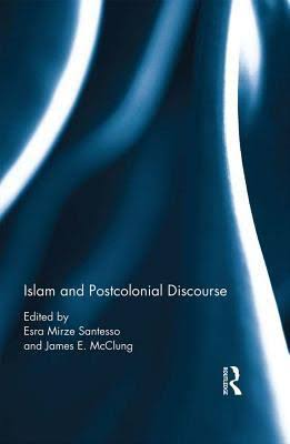Book Cover for Islam and Postcolonial Discourse: Purity and Hybridity
